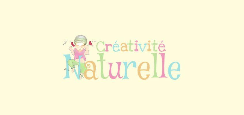 La Créativité Naturelle !
